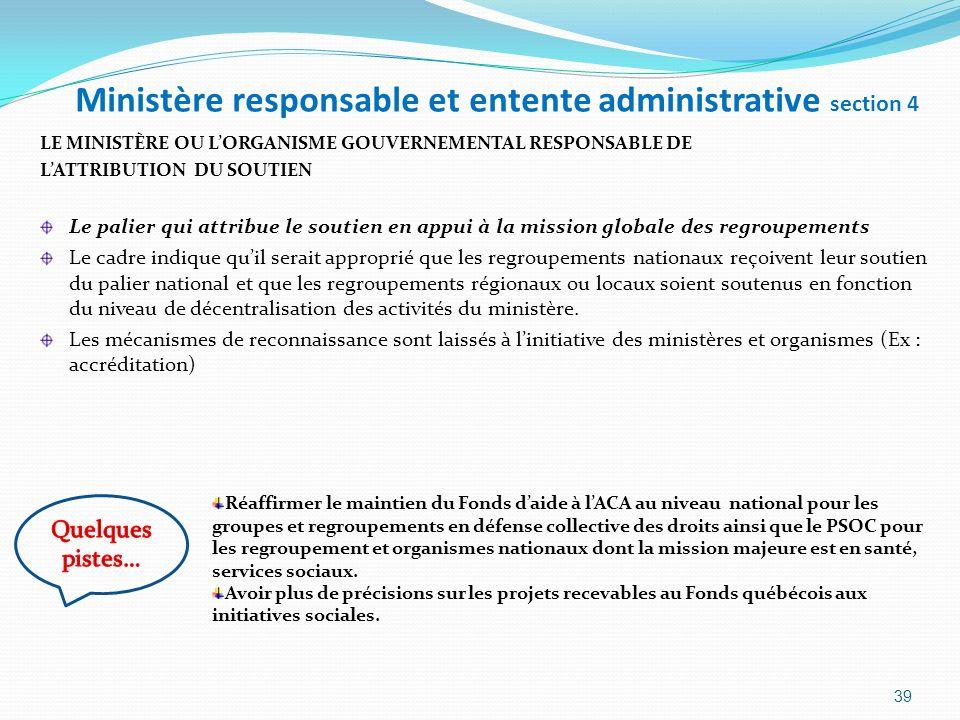 Ministère responsable et entente administrative section 4