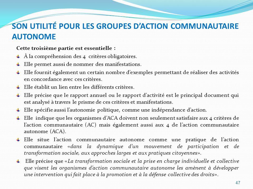 SON UTILITÉ POUR LES GROUPES D'ACTION COMMUNAUTAIRE AUTONOME