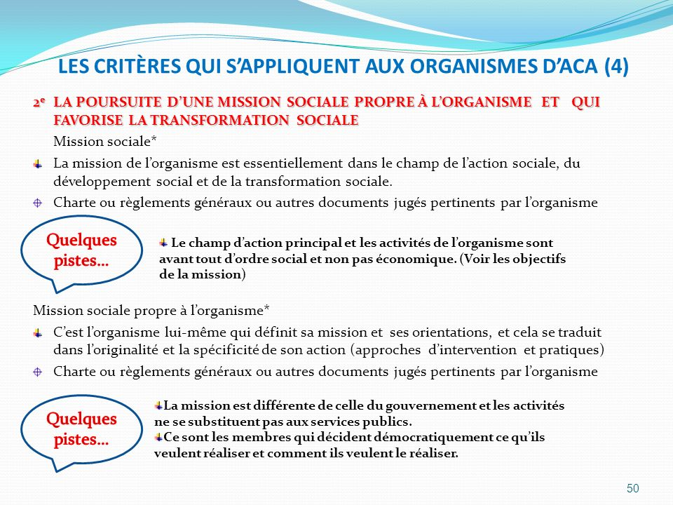 LES CRITÈRES QUI S'APPLIQUENT AUX ORGANISMES D'ACA (4)