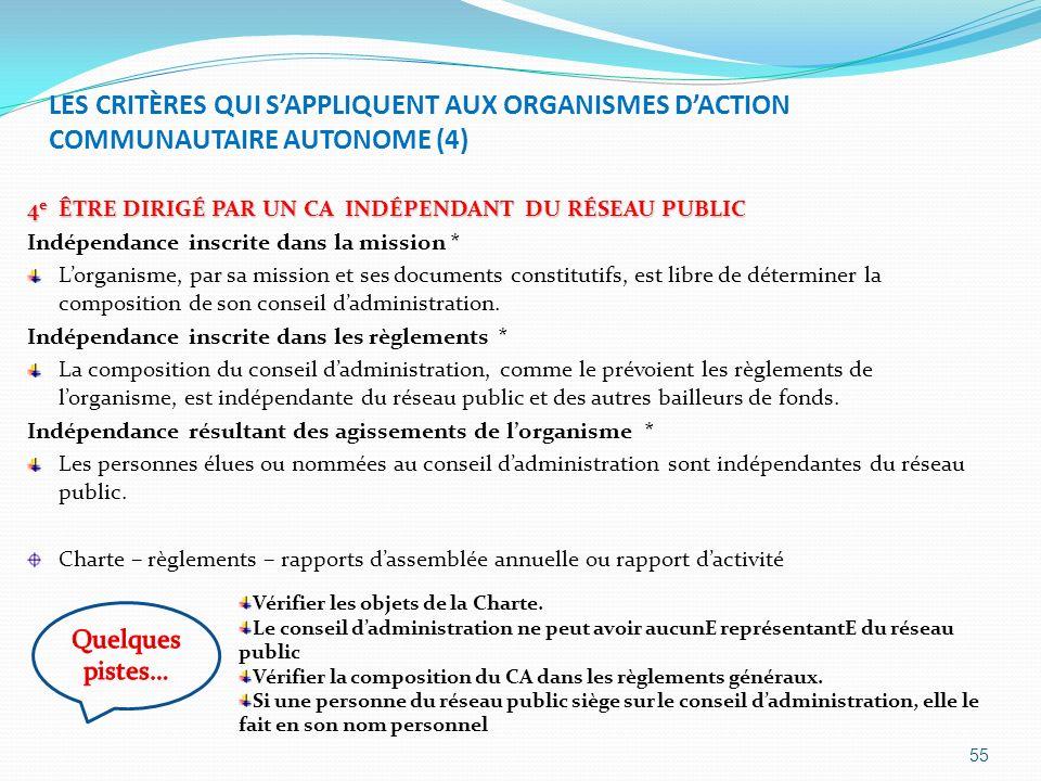 LES CRITÈRES QUI S'APPLIQUENT AUX ORGANISMES D'ACTION COMMUNAUTAIRE AUTONOME (4)
