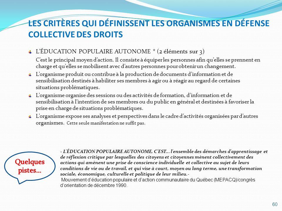 LES CRITÈRES QUI DÉFINISSENT LES ORGANISMES EN DÉFENSE COLLECTIVE DES DROITS