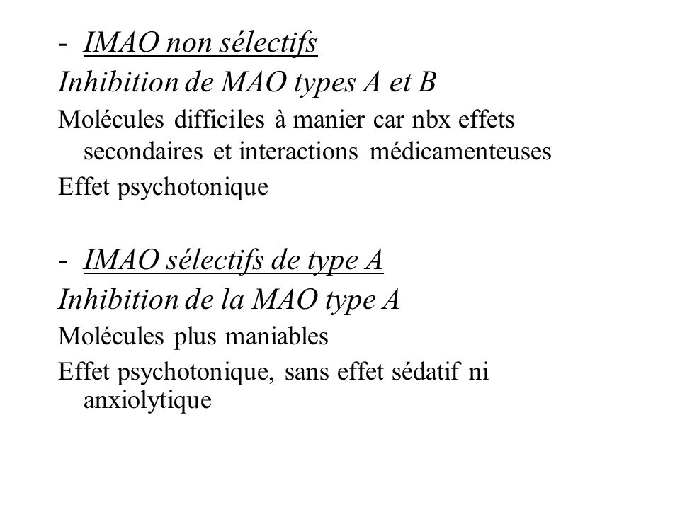 Inhibition de MAO types A et B