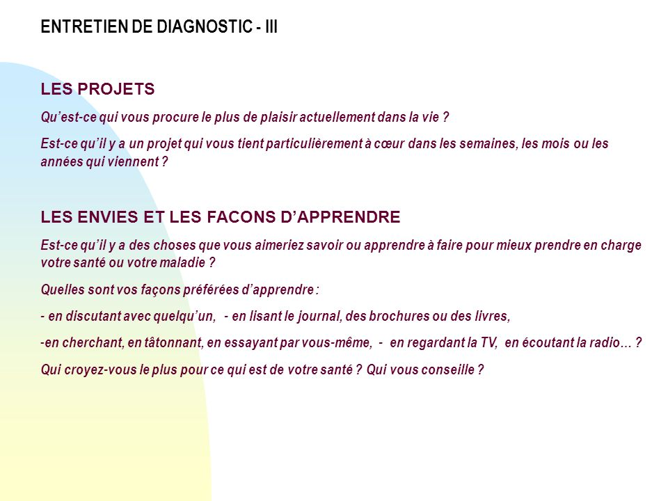 ENTRETIEN DE DIAGNOSTIC - III