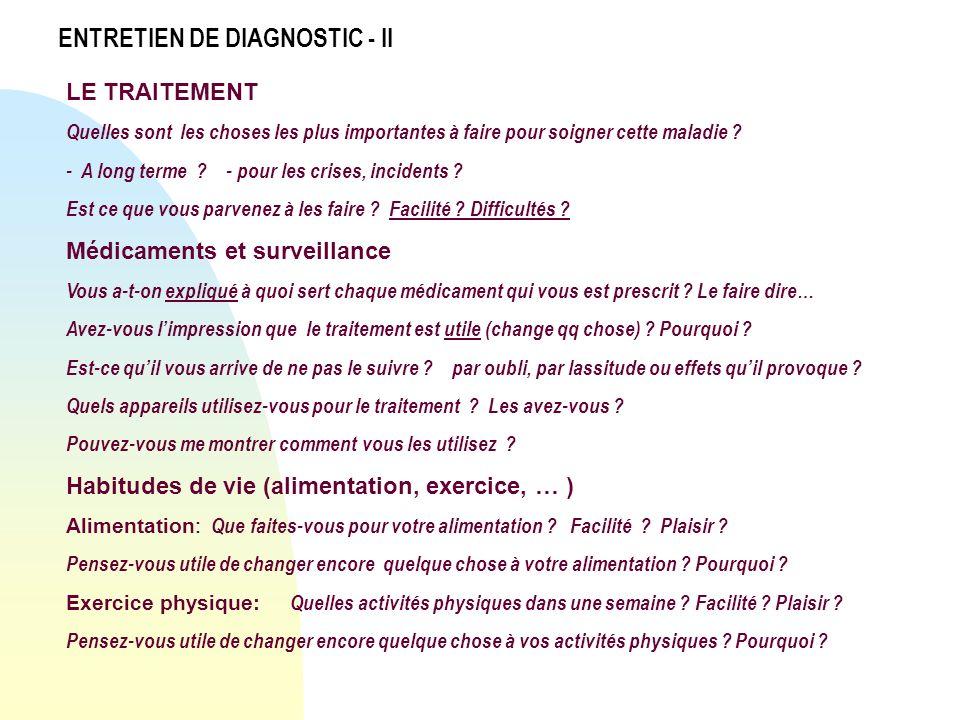 ENTRETIEN DE DIAGNOSTIC - II