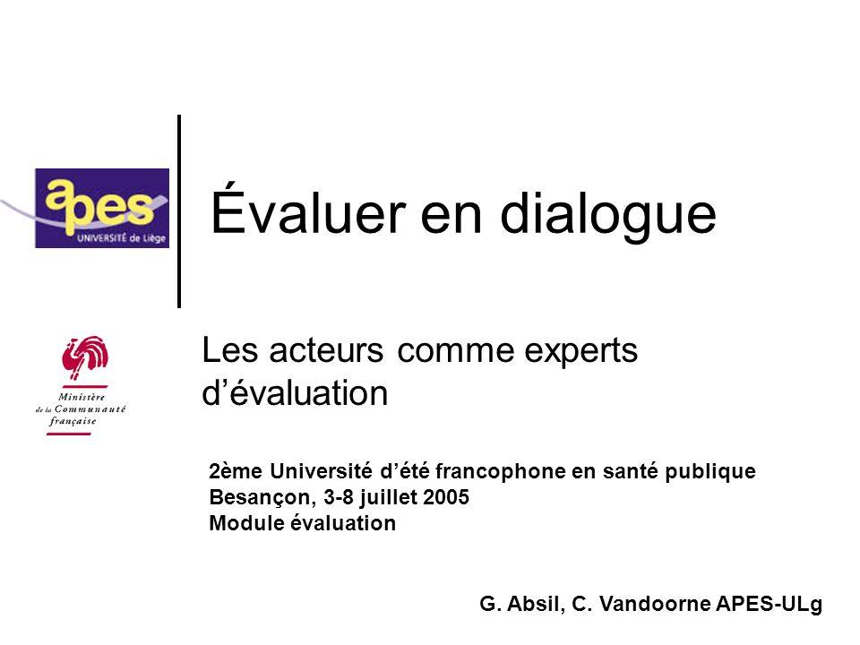 Les acteurs comme experts d'évaluation