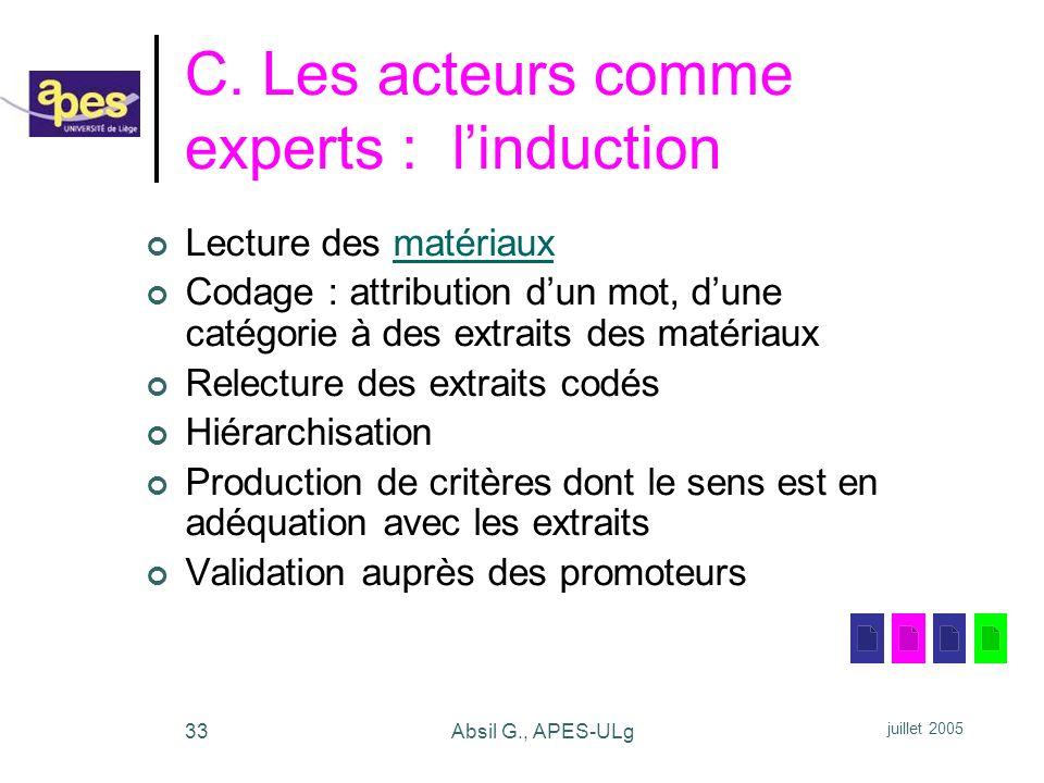C. Les acteurs comme experts : l'induction