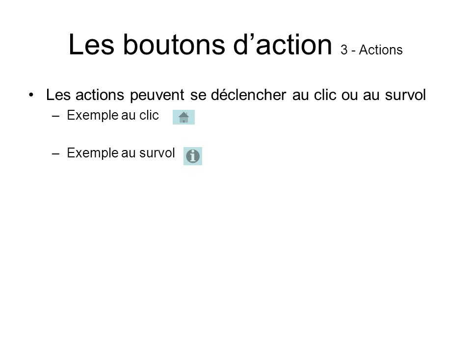 Les boutons d'action 3 - Actions