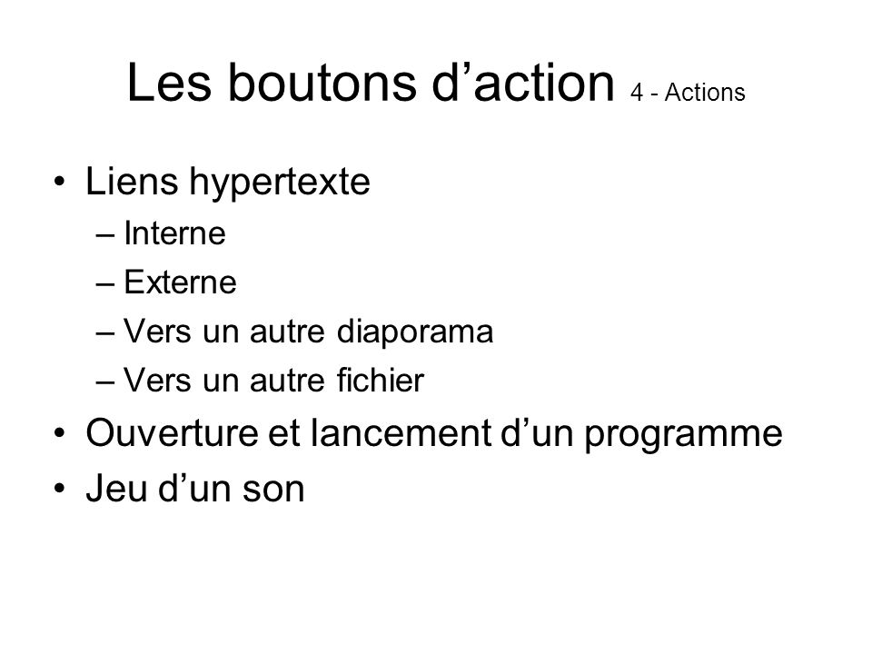 Les boutons d'action 4 - Actions