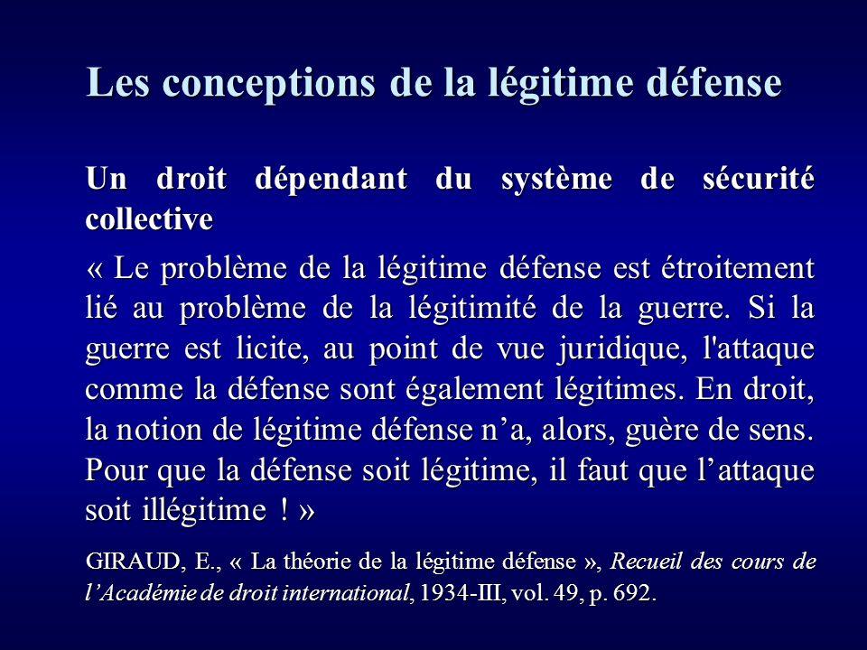 Les conceptions de la légitime défense