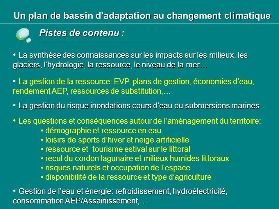 Un plan de bassin d'adaptation au changement climatique