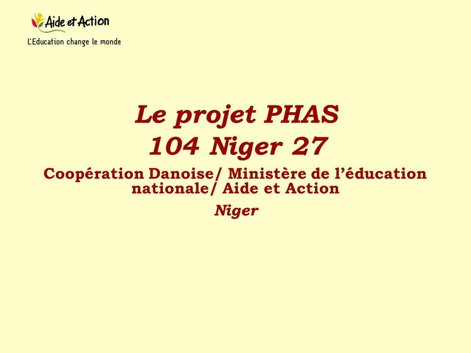 Le projet PHAS 104 Niger 27. Coopération Danoise/ Ministère de l'éducation nationale/ Aide et Action.