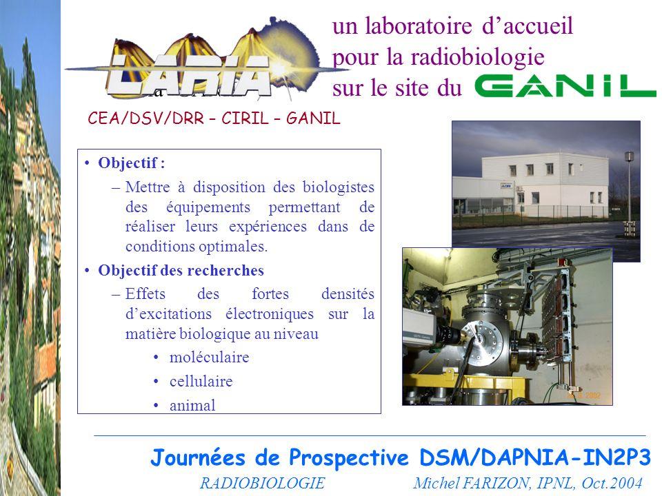 un laboratoire d'accueil pour la radiobiologie sur le site du
