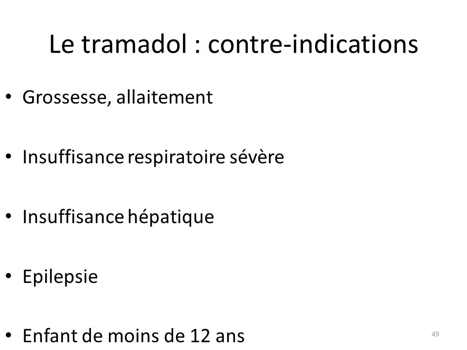 Le tramadol : contre-indications