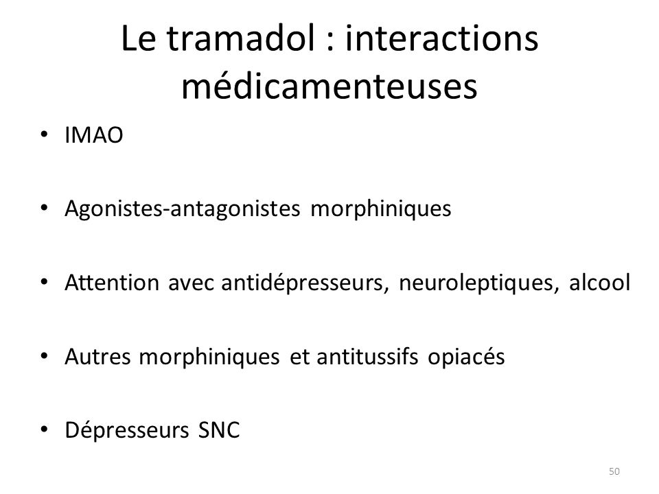 Le tramadol : interactions médicamenteuses
