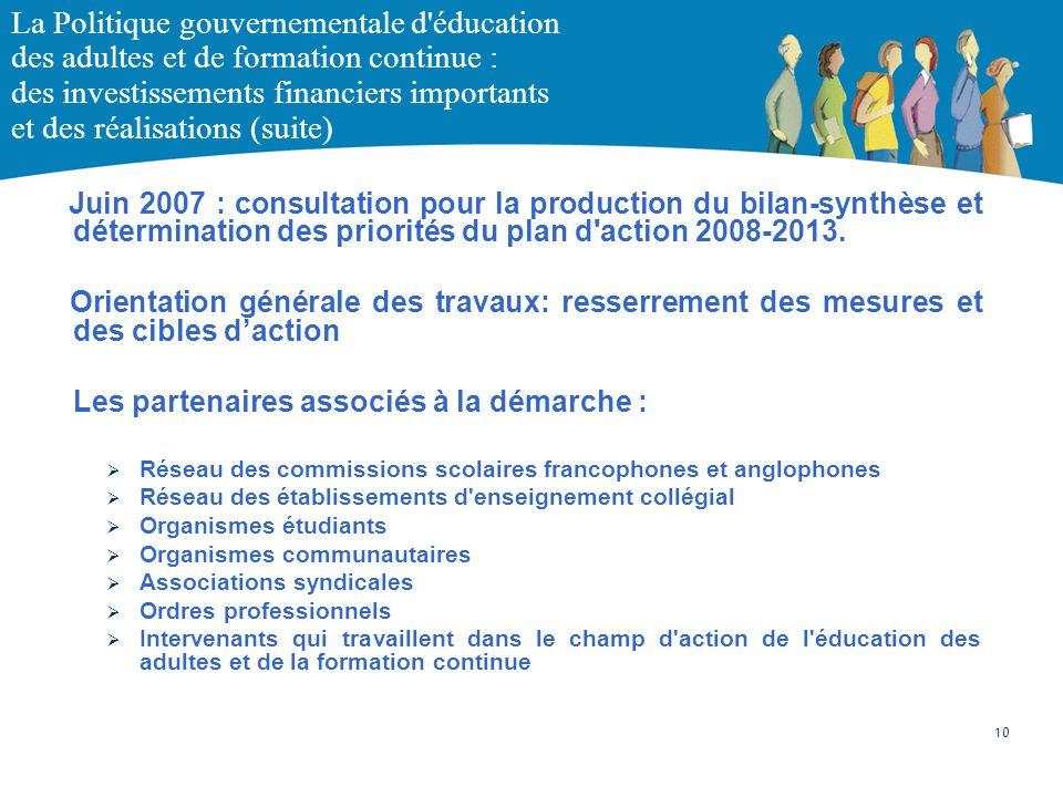 La Politique gouvernementale d éducation des adultes et de formation continue : des investissements financiers importants et des réalisations (suite)