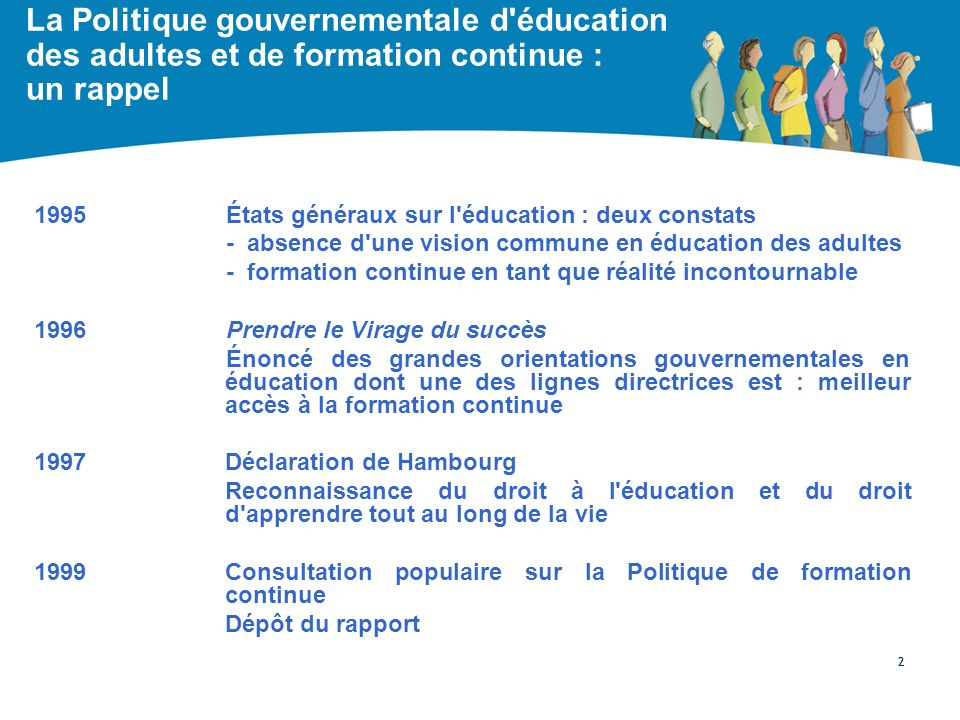 La Politique gouvernementale d éducation des adultes et de formation continue : un rappel