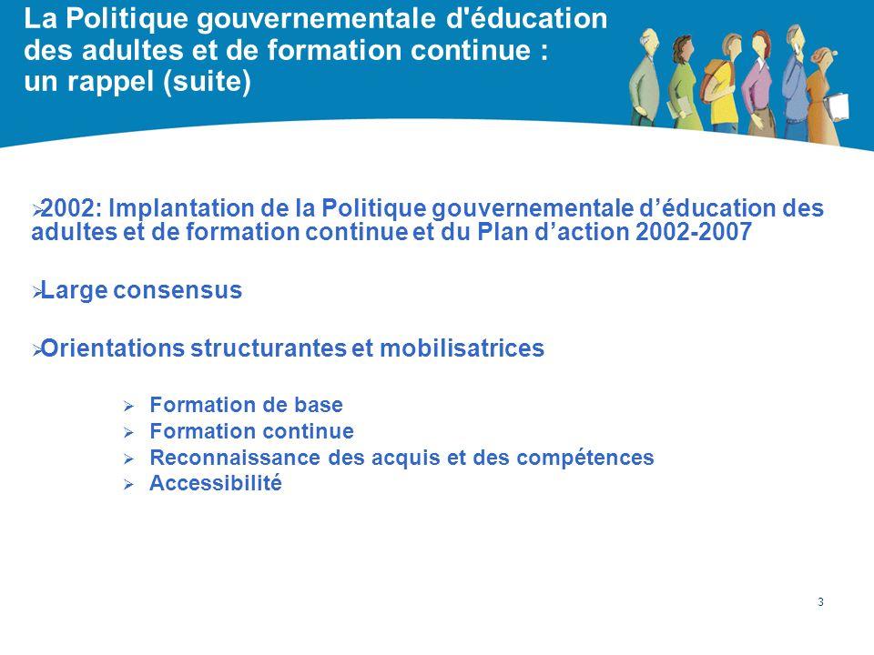 La Politique gouvernementale d éducation des adultes et de formation continue : un rappel (suite)