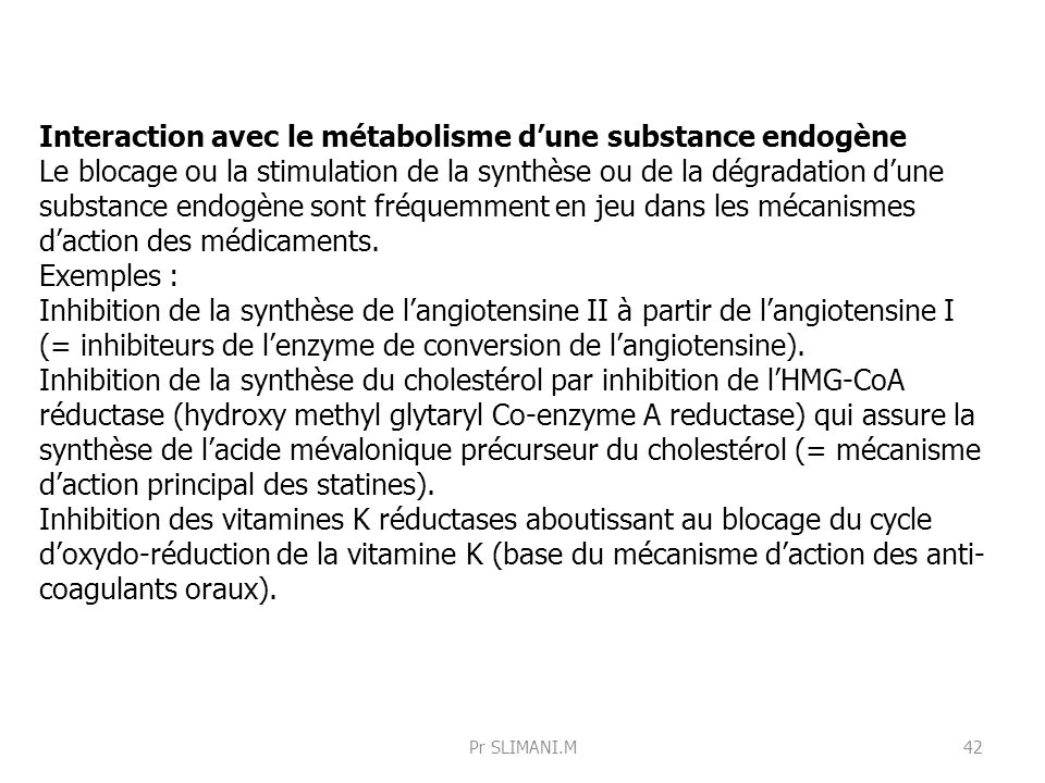Interaction avec le métabolisme d'une substance endogène