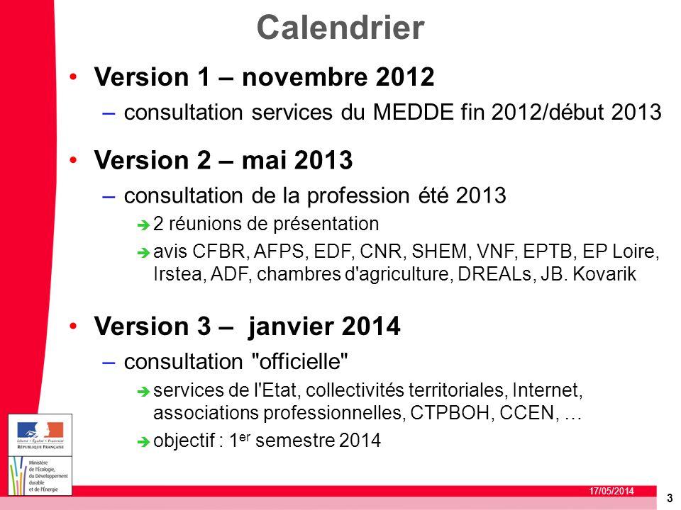 Calendrier Version 1 – novembre 2012 Version 2 – mai 2013