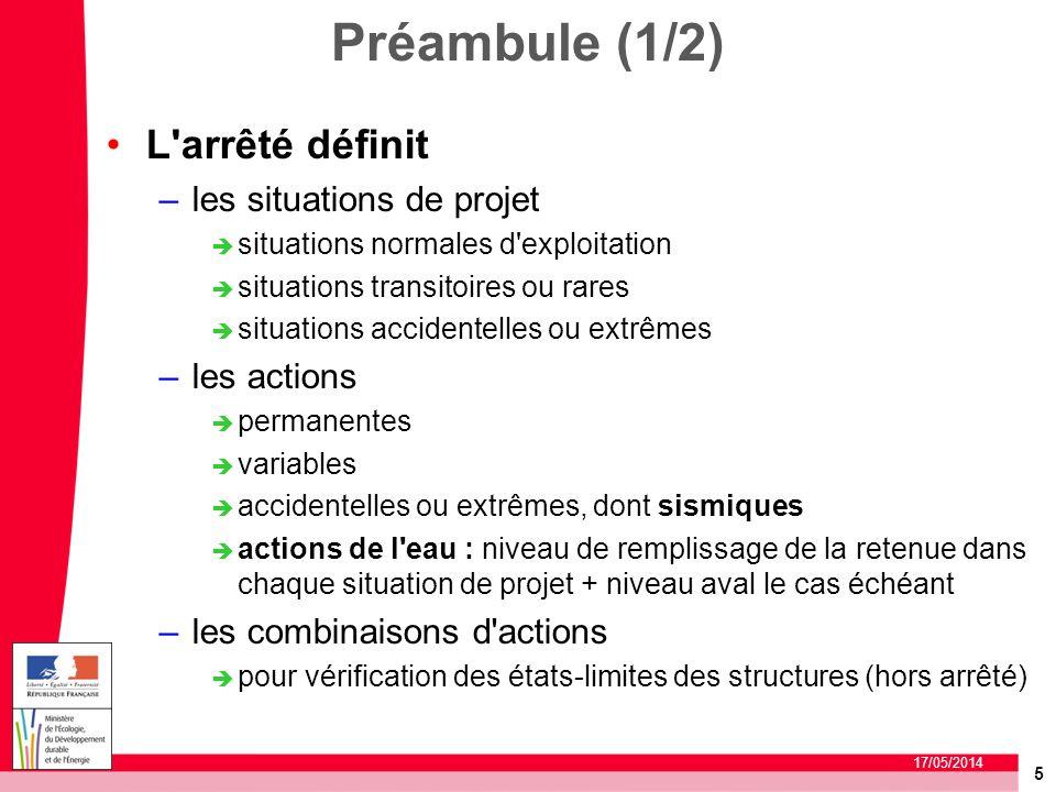 Préambule (1/2) L arrêté définit les situations de projet les actions