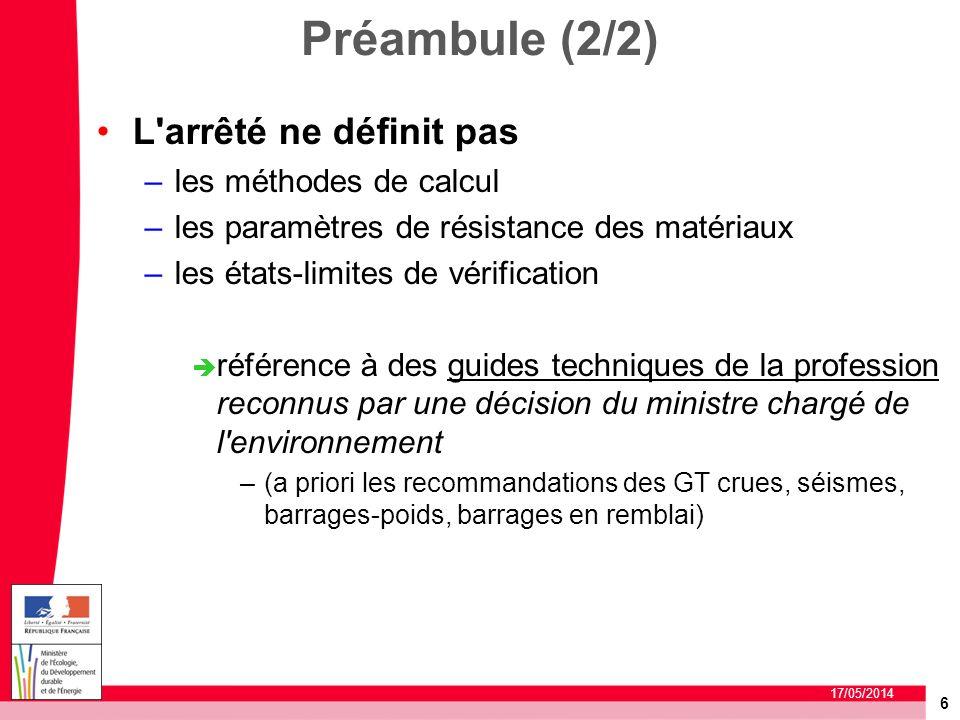 Préambule (2/2) L arrêté ne définit pas les méthodes de calcul