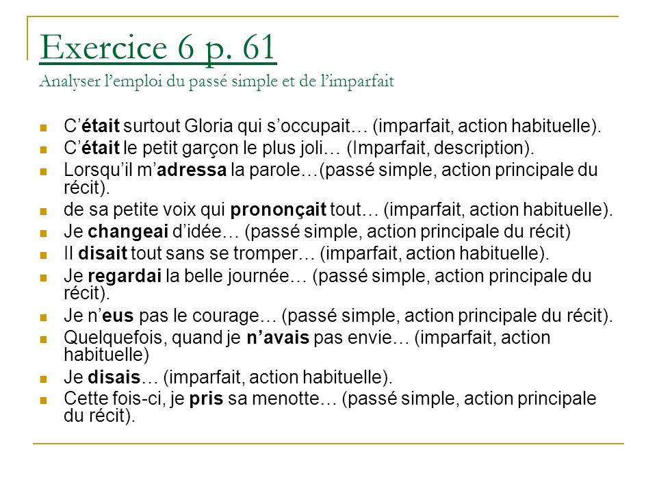 Exercice 6 p. 61 Analyser l'emploi du passé simple et de l'imparfait