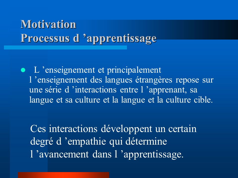Motivation Processus d 'apprentissage