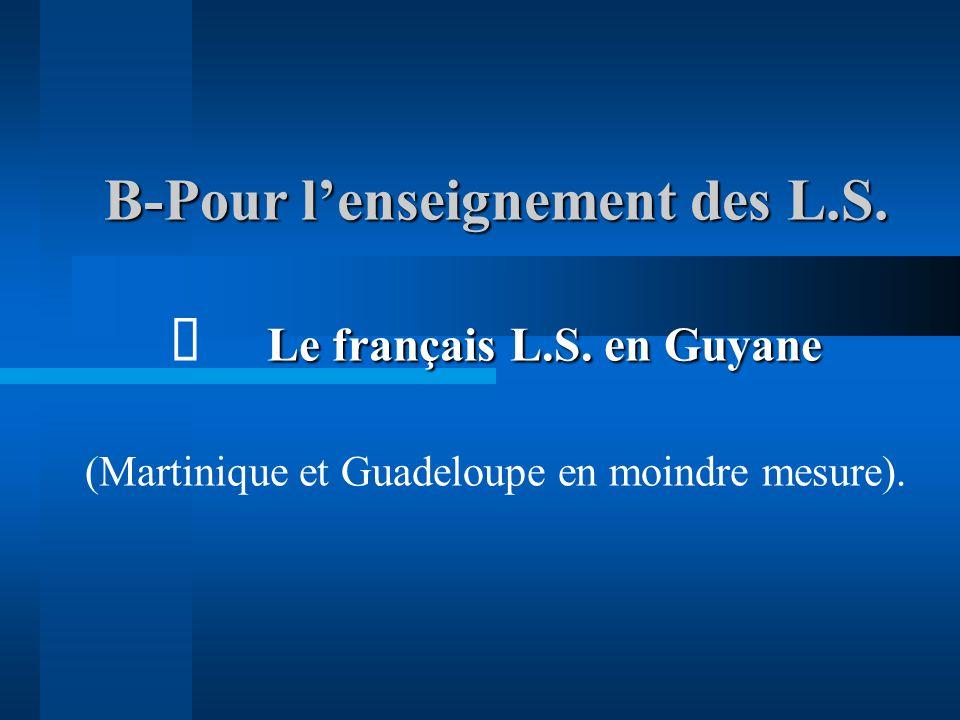 B-Pour l'enseignement des L. S. ð. Le français L. S