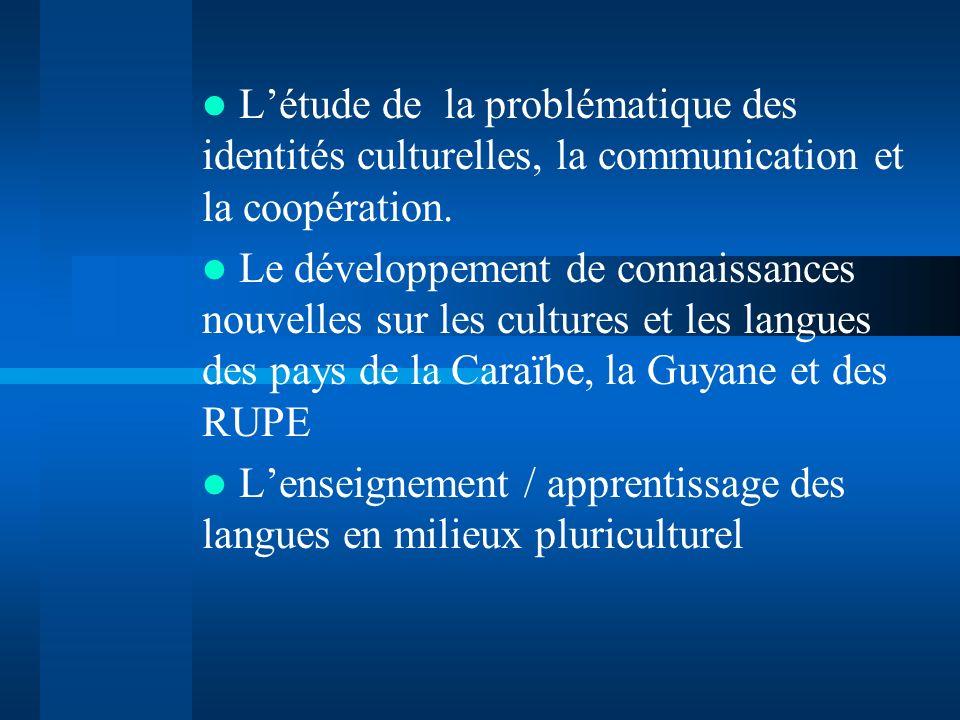 L'étude de la problématique des identités culturelles, la communication et la coopération.