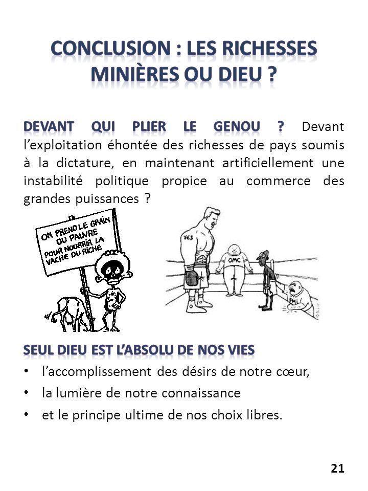 Conclusion : les richesses minières ou Dieu