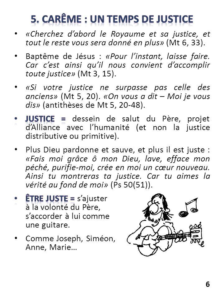 5. Carême : un temps de justice