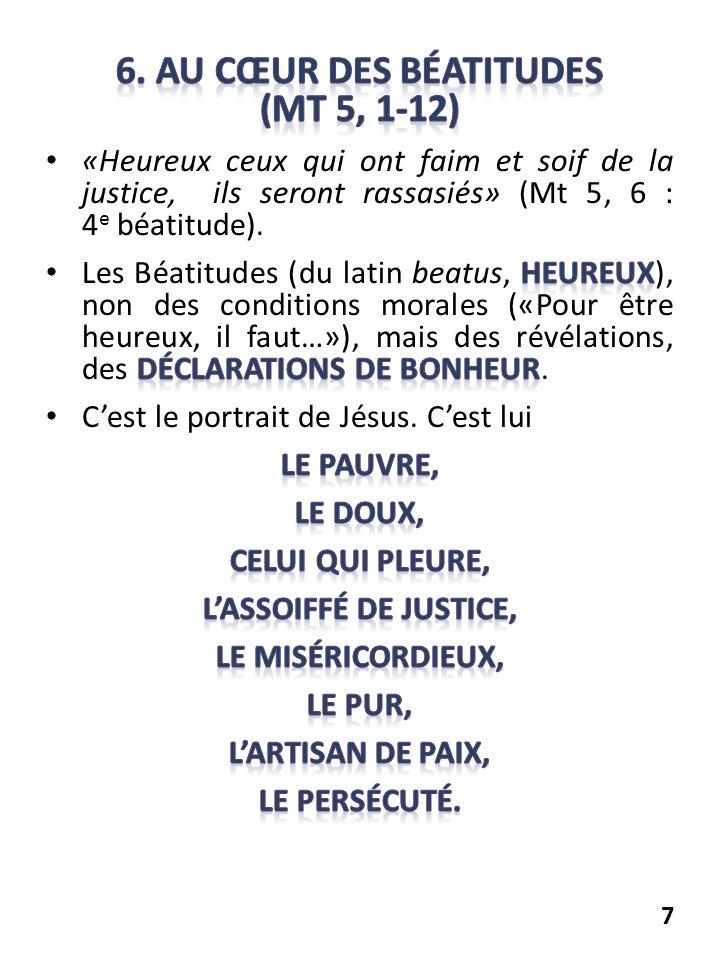 6. Au cœur des Béatitudes (Mt 5, 1-12)