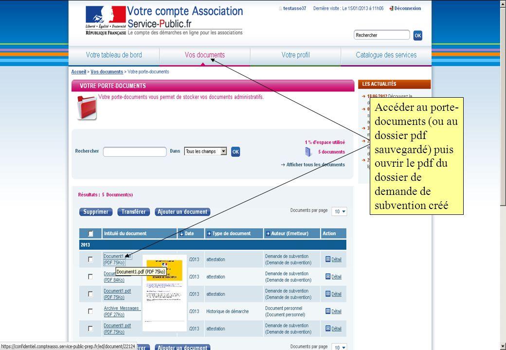Accéder au porte-documents (ou au dossier pdf sauvegardé) puis ouvrir le pdf du dossier de demande de subvention créé