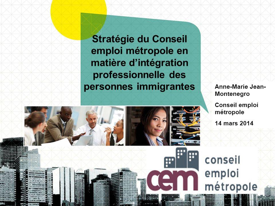 Stratégie du Conseil emploi métropole en matière d'intégration professionnelle des personnes immigrantes