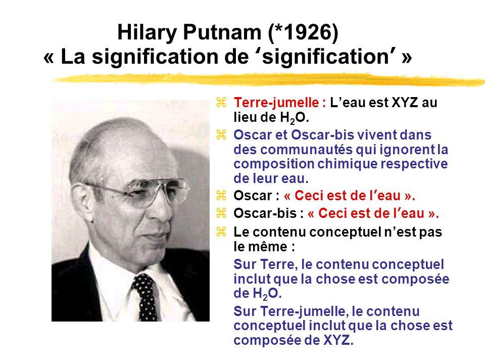Hilary Putnam (*1926) « La signification de 'signification' »