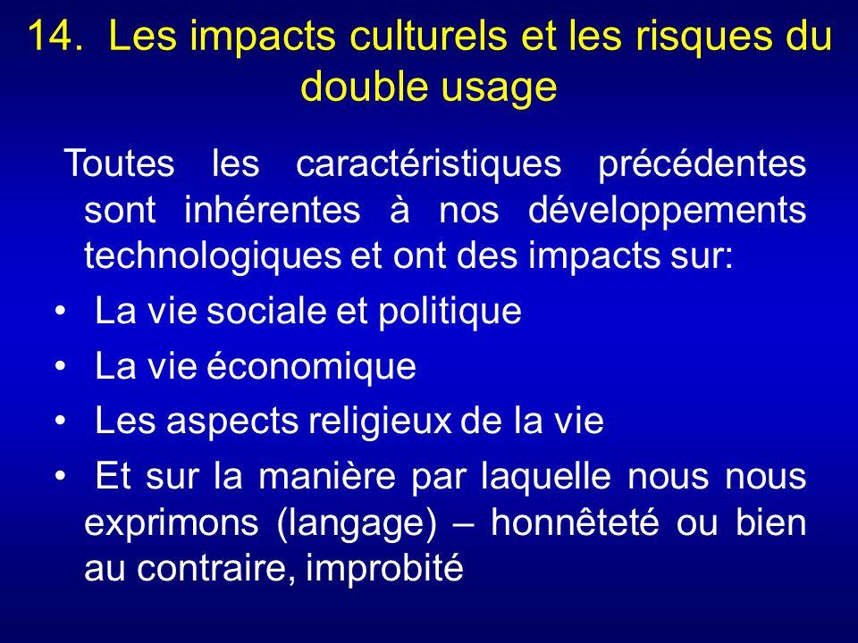 14. Les impacts culturels et les risques du double usage