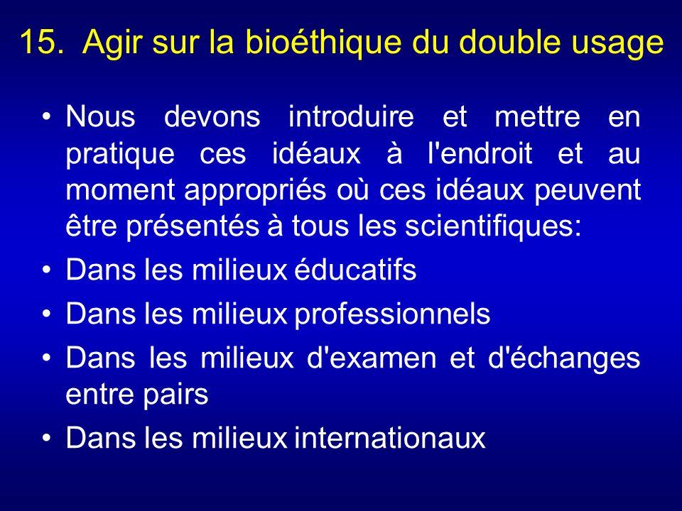 15. Agir sur la bioéthique du double usage
