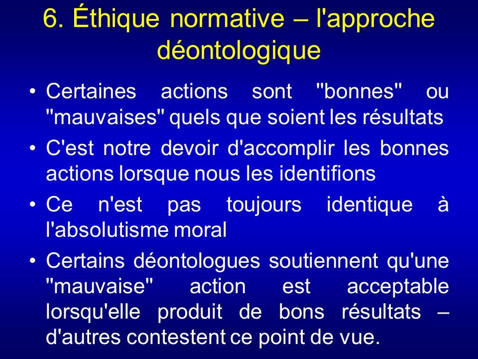6. Éthique normative – l approche déontologique