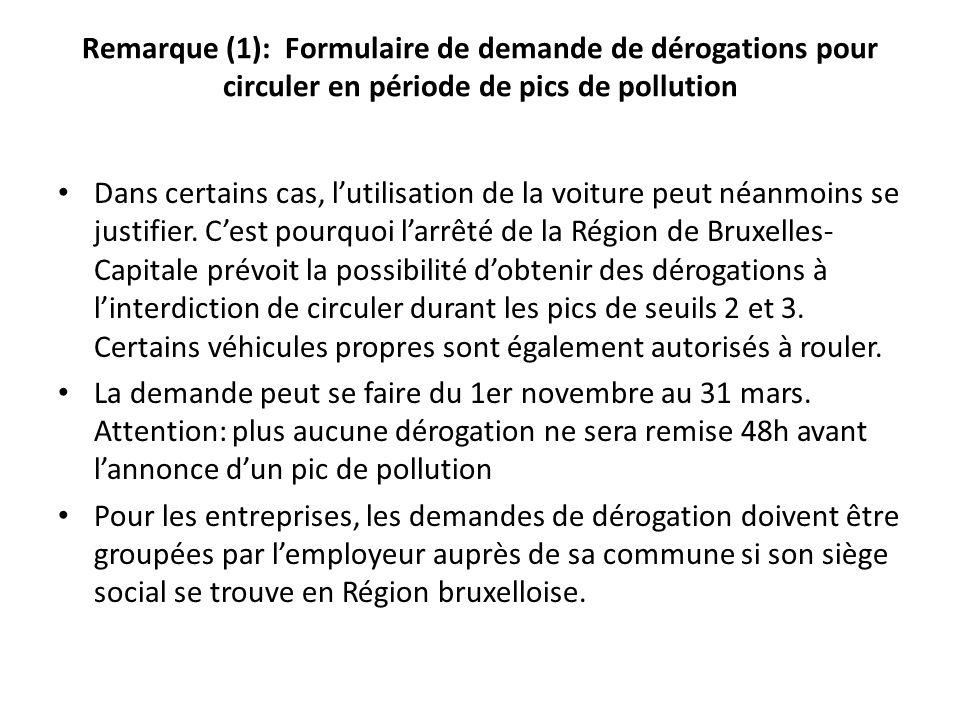 Remarque (1): Formulaire de demande de dérogations pour circuler en période de pics de pollution