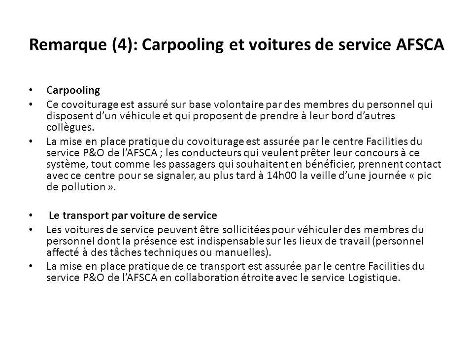 Remarque (4): Carpooling et voitures de service AFSCA