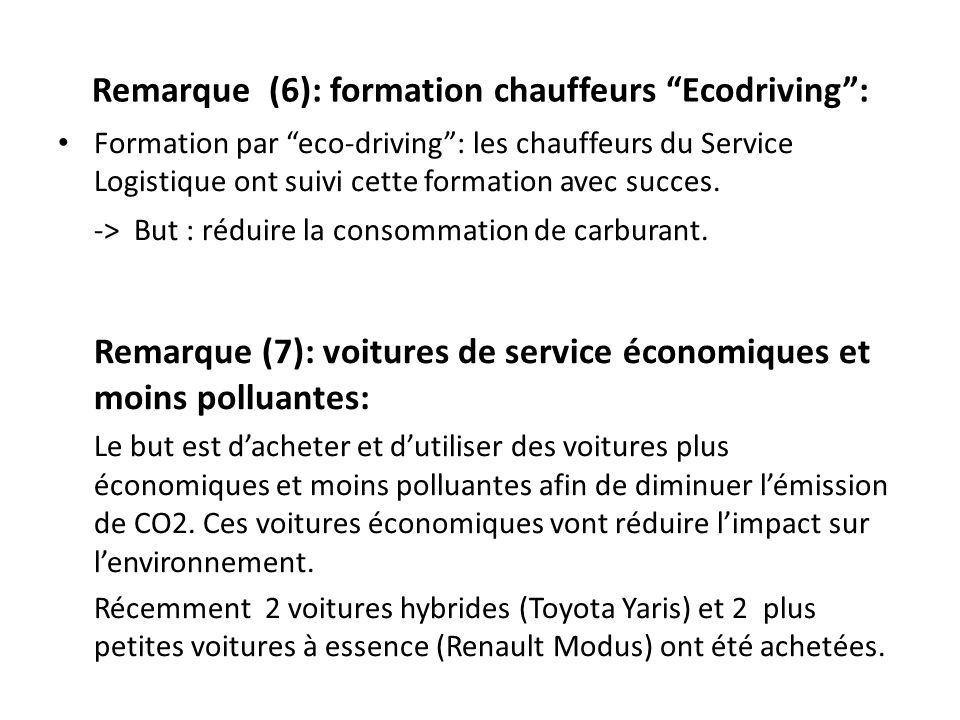 Remarque (6): formation chauffeurs Ecodriving :