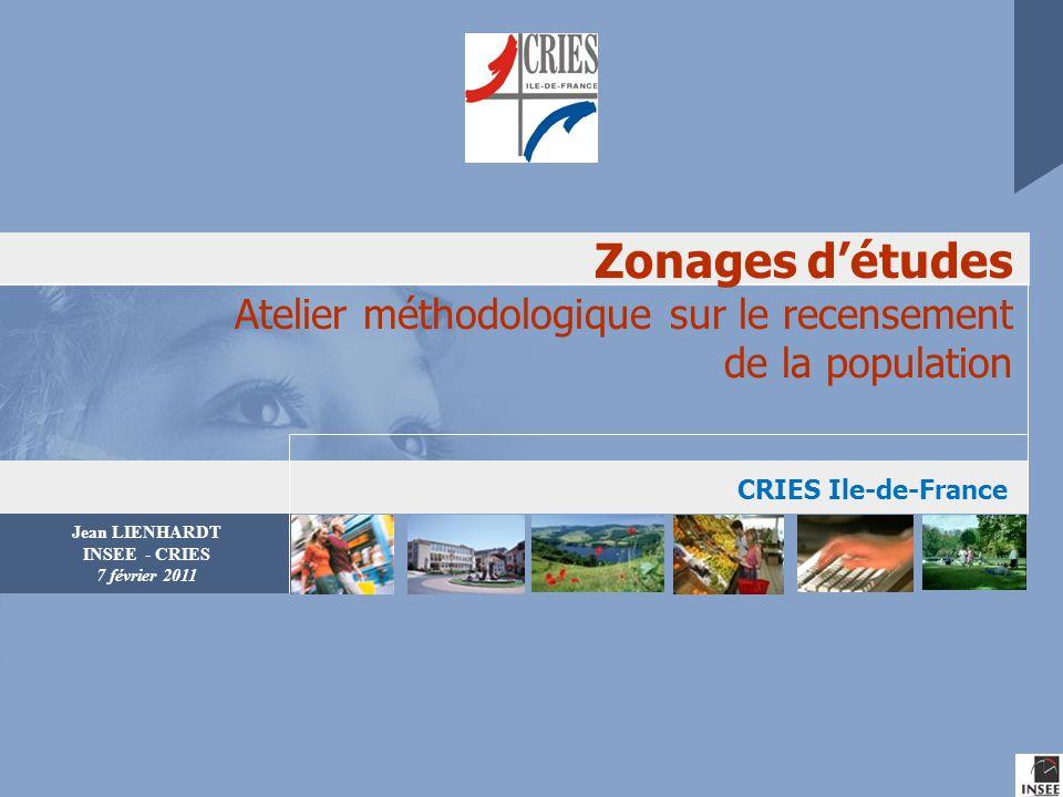 Zonages d'études Atelier méthodologique sur le recensement de la population