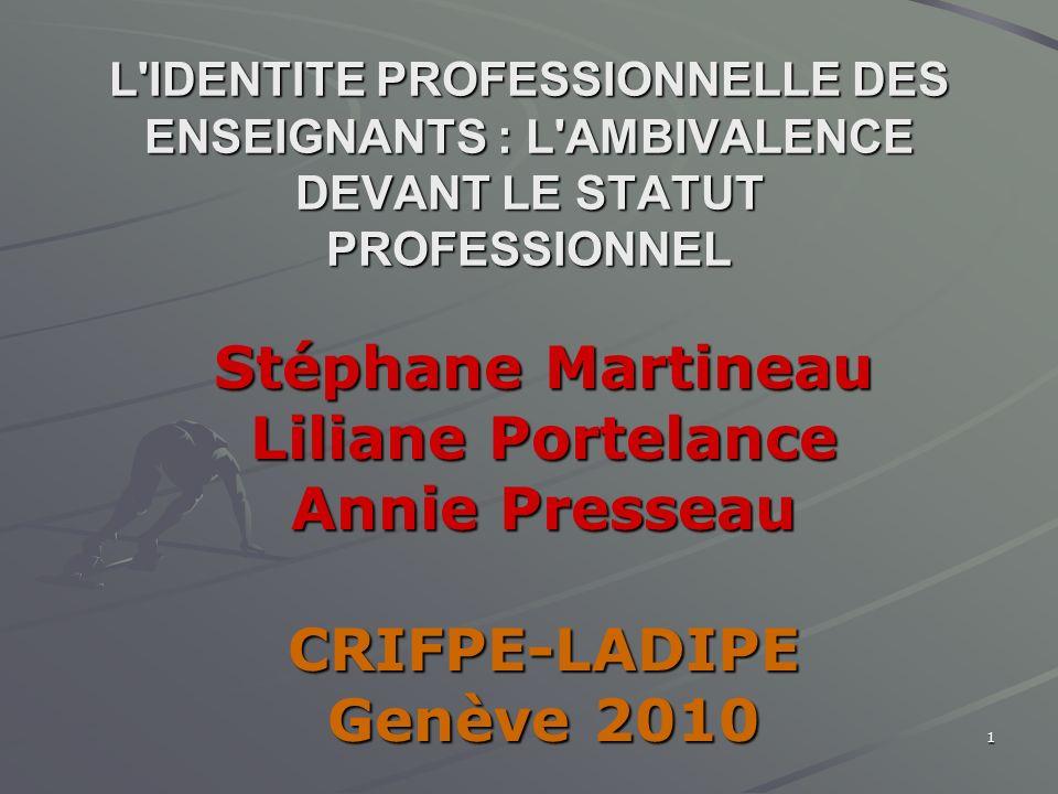 Stéphane Martineau Liliane Portelance Annie Presseau CRIFPE-LADIPE
