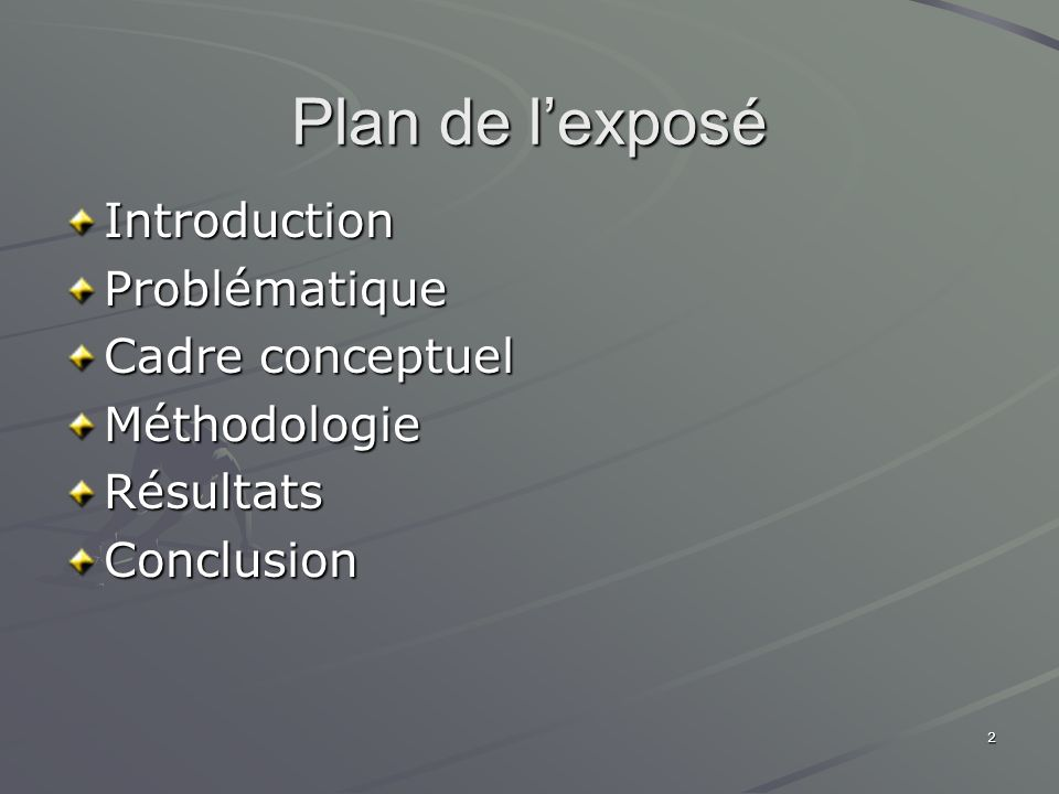 Plan de l'exposé Introduction Problématique Cadre conceptuel