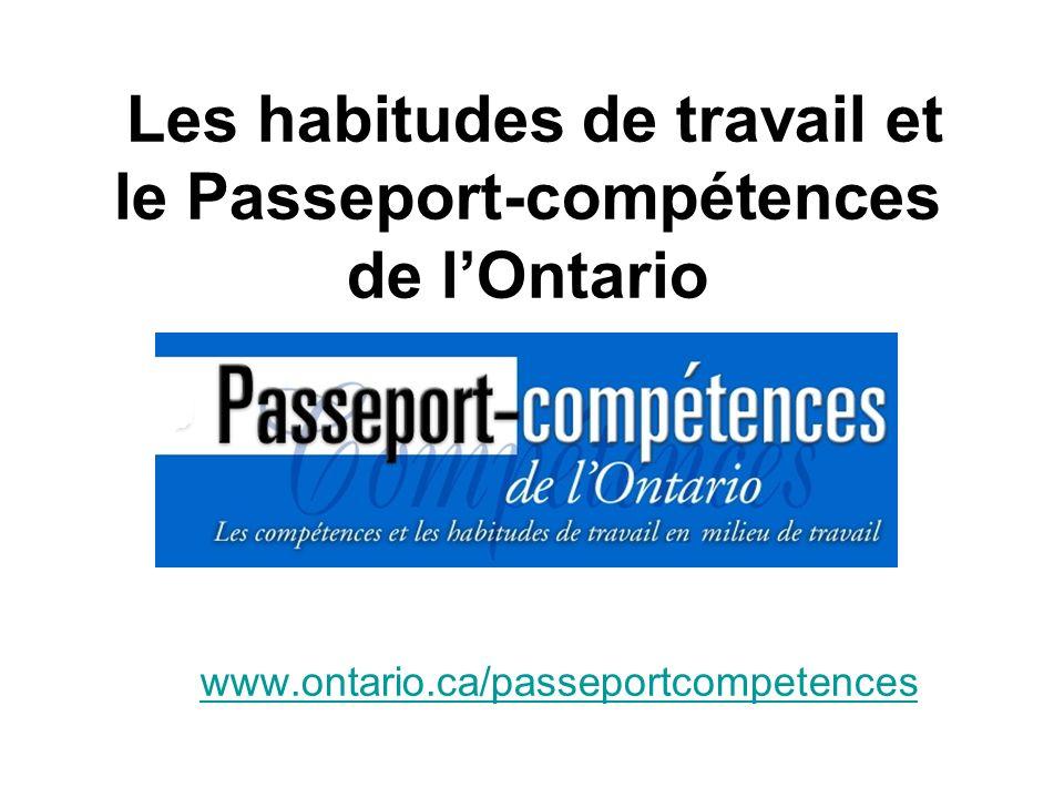 Les habitudes de travail et le Passeport-compétences de l'Ontario www
