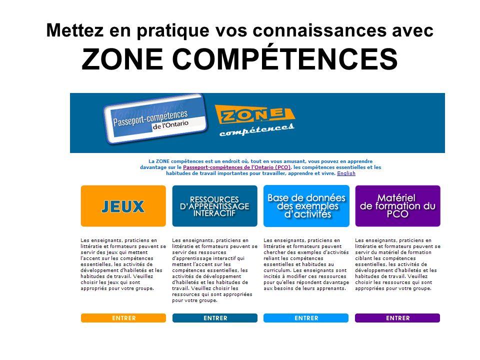 Mettez en pratique vos connaissances avec ZONE COMPÉTENCES