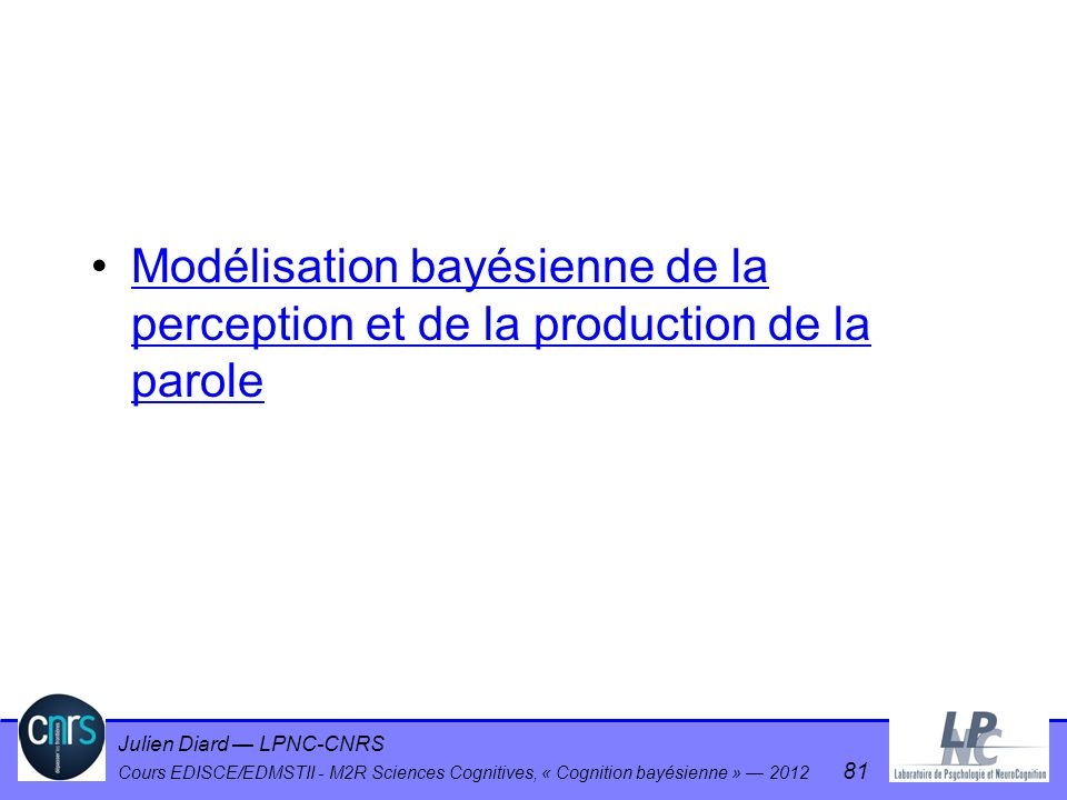 Modélisation bayésienne de la perception et de la production de la parole