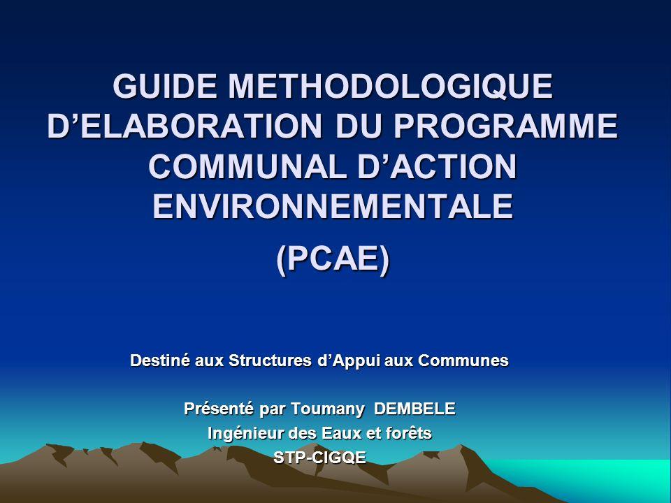 GUIDE METHODOLOGIQUE D'ELABORATION DU PROGRAMME COMMUNAL D'ACTION ENVIRONNEMENTALE (PCAE)