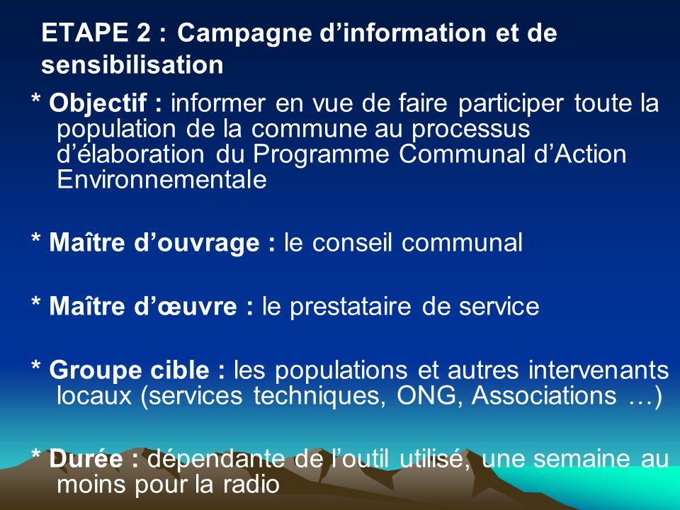 ETAPE 2 : Campagne d'information et de sensibilisation