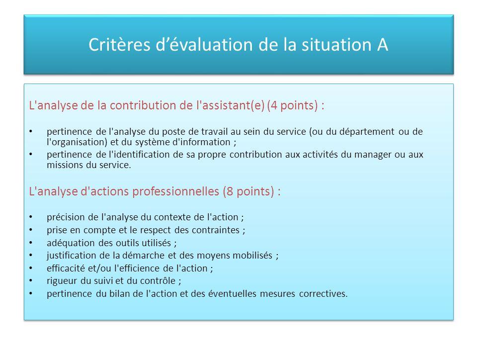 Critères d'évaluation de la situation A